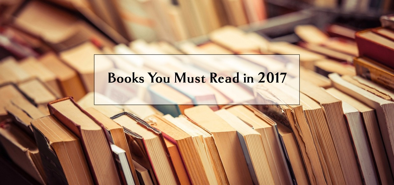 Books You Must Read in 2017