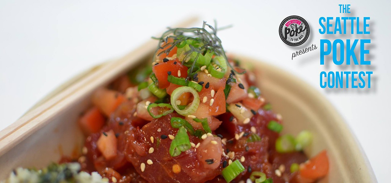 August Food News - The Seattle Poke Contest